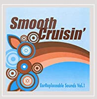 Vol. 1-Smooth Cruisin'