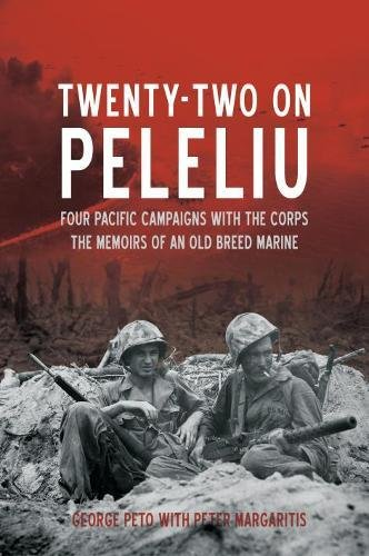 Image of Twenty-Two on Peleliu: Four Pacific Campaigns with the Corps: The Memoirs of an Old Breed Marine