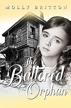 The Battered Orphan by [Molly Britton]
