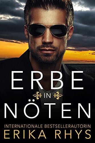 Erbe in Nöten: Eine romantische Scheinehe (German Edition)