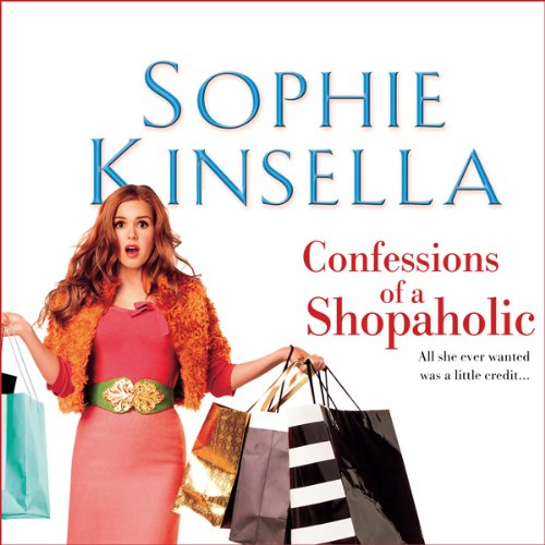 Confessions of a Shopaholic                   By:                                                                                                                                 Sophie Kinsella                               Narrated by:                                                                                                                                 Emilia Fox                      Length: 3 hrs and 28 mins     28 ratings     Overall 3.4