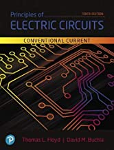 Principles of Electric Circuits: Conventional Current Version (10th Edition) (What's New in Trades & Technology)