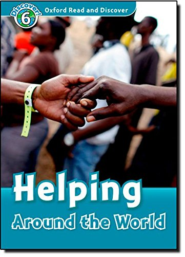 Read and Discover Level 6 Helping Around the World (Oxford Read and Discover)の詳細を見る