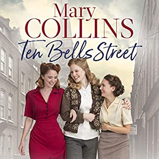 Ten Bells Street     The Spitalfields Sagas, Book 1              By:                                                                                                                                 Mary Collins                               Narrated by:                                                                                                                                 Annie Aldington                      Length: 9 hrs and 13 mins     6 ratings     Overall 4.3