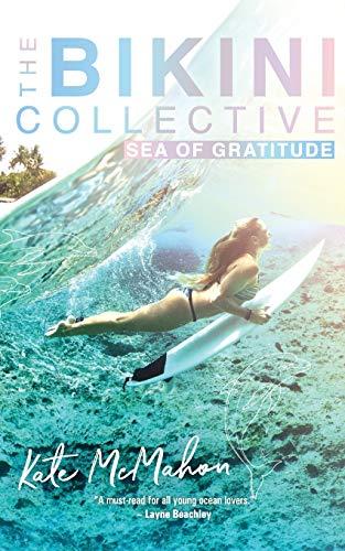 Sea of Gratitude: The Bikini Collective Book 3