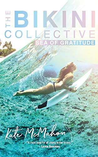 Sea of Gratitude: The Bikini Collective Book 3