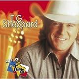 Songtexte von T.G. Sheppard - Live at Billy Bob's Texas: T.G. Sheppard