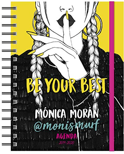 Mónica Morán. Agenda: Be your best. Agenda 2019-2020 (Youtubers infantiles)