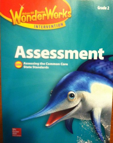 Mcgraw Hill Wonderworks Intervention Assessment Grade 2 Black Line Masters Assessing The Common Core State