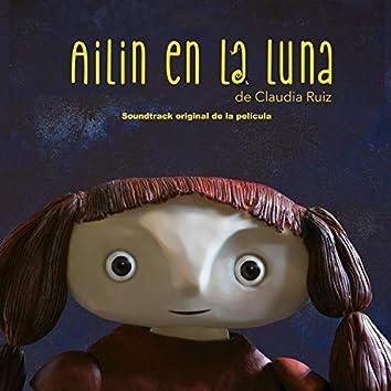 Ailín en la luna (Original Motion Picture Soundtrack) [con la voz de Adriana Pezzarini]