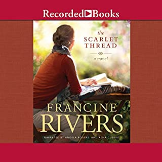 The Scarlet Thread                   By:                                                                                                                                 Francine Rivers                               Narrated by:                                                                                                                                 Angela Rogers,                                                                                        Alma Cuervo                      Length: 12 hrs and 58 mins     68 ratings     Overall 4.7