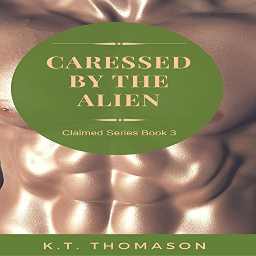Caressed by the Alien audiobook cover art
