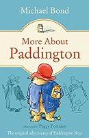 More about Paddington by Michael Bond(2000-02-28)
