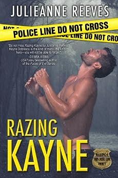 Razing Kayne (Walking A Thin Blue Line Book 1) by [Julieanne Reeves]