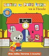 Gabin le petit lapin va à l'école (Mes livres à écouter) (French Edition)