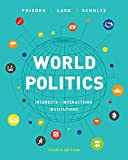 World Politics: Interests, Interactions, Institutions