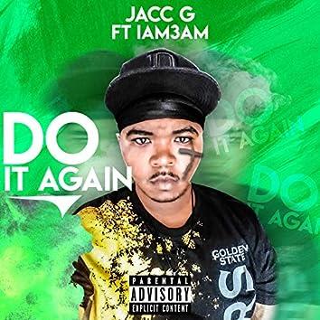 Do It Again (feat. Iam3am)