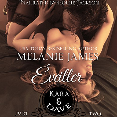 Kara & Dave Audiobook By Melanie James cover art