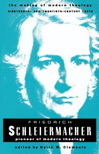 Friedrich Schleiermacher (Making of Modern Theology)