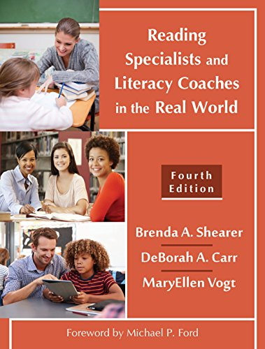 Reading Specialists and Literacy Coaches in the Real World, Fourth Edition