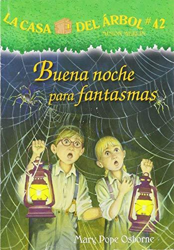 Buena Noche Para Fantasmas (La Casa Del Arbol)