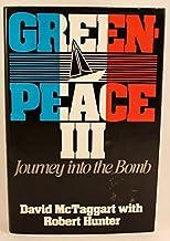 Title: Greenpeace III Journey into the bomb