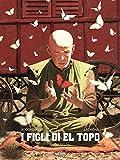 I figli di El Topo. Abele (Vol. 2)