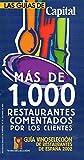 GUÍA VINOSELECCIÓN DE LOS RESTAURANTES DE ESPAÑA. MÁS DE 1.000 RESTAURANTES COMENTADOS POR LOS CLIENTES.