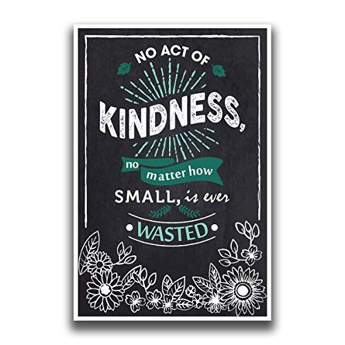 No Act Of Kindness Poster | 18-Inches By 12-Inches | Premium Quality 100lb Gloss Poster Paper | JSC127
