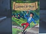 Les aventures de Gaspard de Besse, volume 1 - Gaspard de Besse