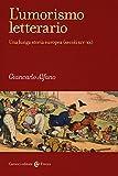 l'umorismo letterario. una lunga storia europea (secoli xiv-xx)