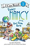 Fancy Nancy and the Boy from Paris (I Can Read Level 1)