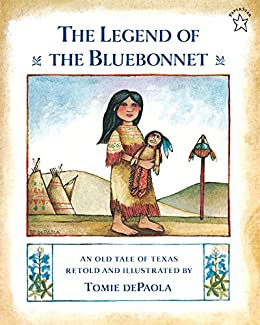The Legend of the Bluebonnet by [Tomie dePaola]