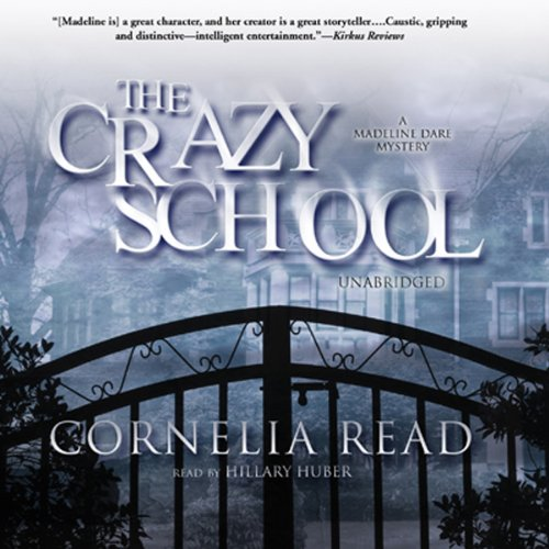 The Crazy School audiobook cover art