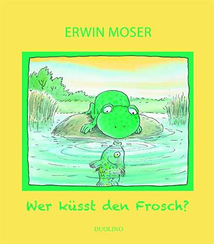 Wer küsst den Frosch?