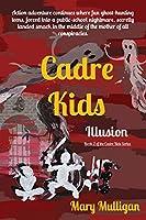 Cadre Kids: Illusion