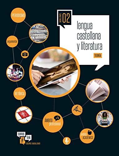 Lengua castellana y Literatura- Teoría y Práctica- 2º Bach. (Somoslink) - 9788414003466