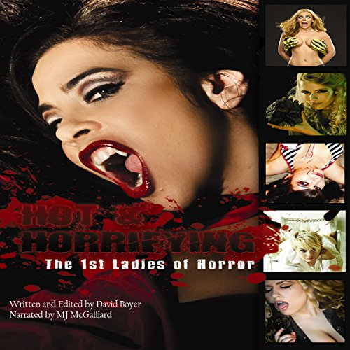 Hot & Horrifying: The First Ladies of Horror audiobook cover art