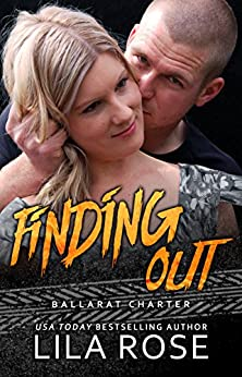 Finding Out (novella) (Hawks MC Club) by [Lila Rose, Hot Tree Editing]