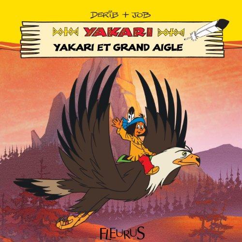 Yakari et Grand Aigle (Mes premières lectures avec Yakari)