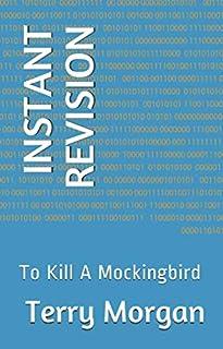 INSTANT REVISION: To Kill A Mockingbird