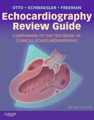 Echocardiography Review Guide E-Book: Companion to the Textbook of Clinical Echocardiography (Expert Consult) (English Edition)
