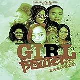Girl Power (feat. Awa Bling, Binzy, Lena B, Tattou, Tanga Chama, Sarah Joy & Sophia Dancehall Diva)