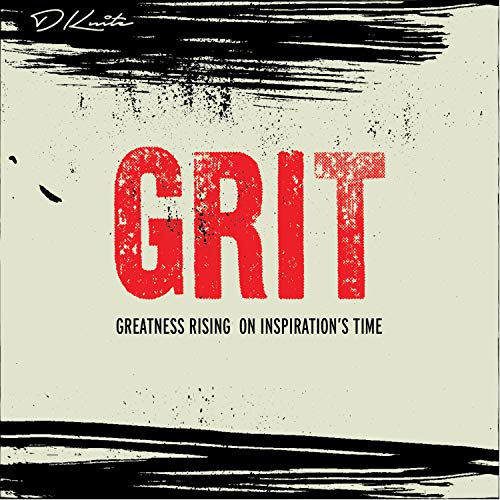 G.R.I.T (Greatness Rising on Inspiration's Time)