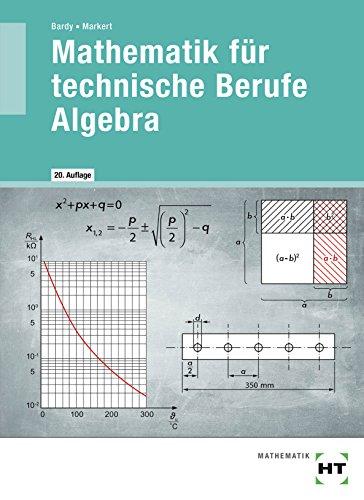 Mathematik für technische Berufe -- Algebra