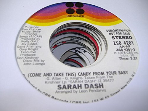 SARAH DASH 45 RPM (Come and Take This) Candy From Your Baby / SAME