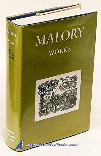 The Works of Sir Thomas Malory (Oxford English Texts)