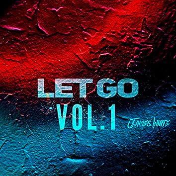Let Go, Vol. 1