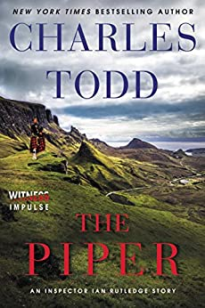 The Piper: An Inspector Ian Rutledge Story (Kindle Single) by [Charles Todd]