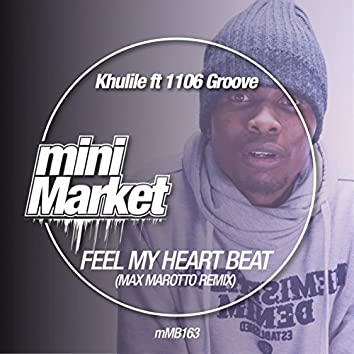 Feel My Heart Beat (Max Marotto Remix)